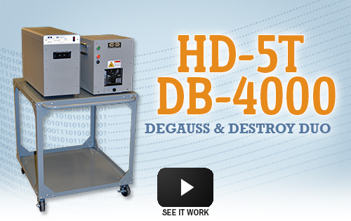HD-5T/DB-4000 Degauss and Destroy Duo
